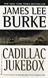 Cadillac Jukebox (Dave Robicheaux, #9)