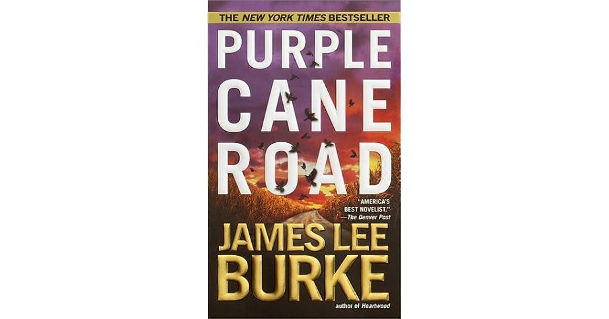 Purple Cane Road Dave Robicheaux 11 By James Lee Burke