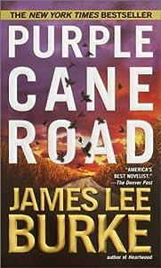 Purple Cane Road (Dave Robicheaux, #11)
