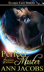 Perfect Master (Pleasure Partners, #5)
