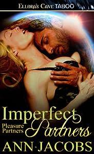 Imperfect Partners (Pleasure Partners, #4)