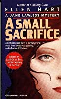 A Small Sacrifice (Jane Lawless, #5)