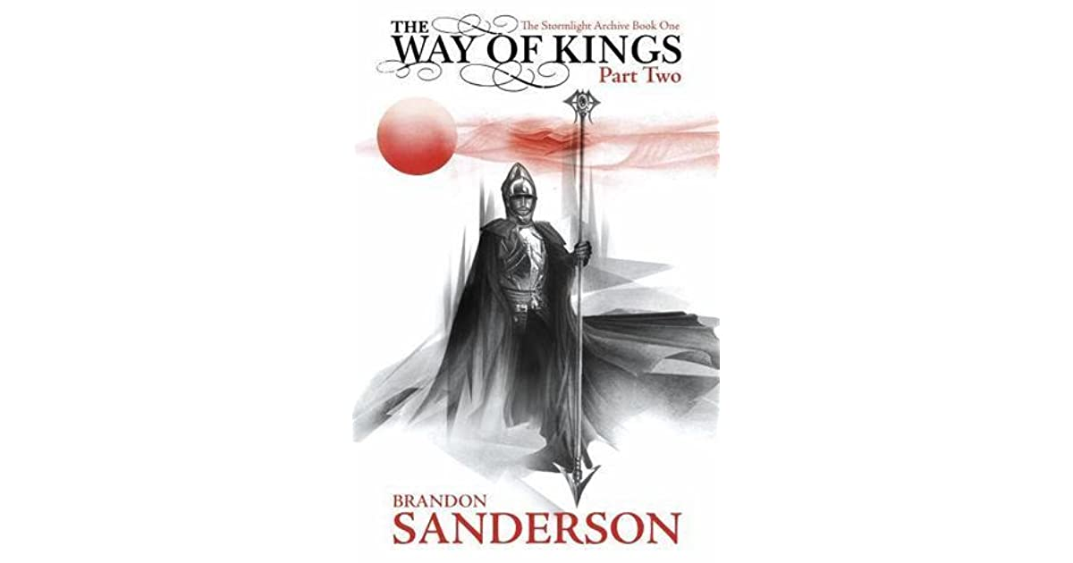 The Way of Kings, Part 2 by Brandon Sanderson