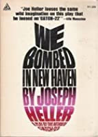 We Bombed in New Haven