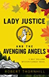 Lady Justice And The Avenging Angels