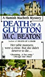 Death of a Glutton (Hamish Macbeth, #8) audiobook review