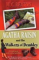 Agatha Raisin and the Walkers of Dembley (Agatha Raisin, #4)