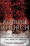 Zombie Church by Tyler Edwards
