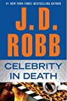 Book cover for Celebrity in Death (In Death #34)