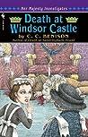 Death at Windsor Castle (Her Majesty Investigates #3)