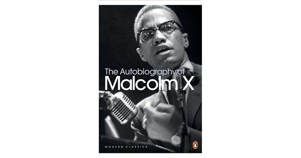 biography of malcolm x In the searing pages of this classic autobiography, originally published in 1964, malcolm x, the muslim leader, firebrand, and anti-integrationist, tells the extraordinary story of his life and the growth of the black muslim movement his fascinating perspective on the lies and limitations of the.