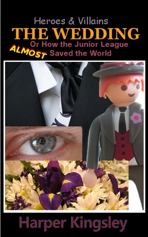 The Wedding (Heroes & Villains, #1.5)