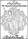 Tales from Frewyn: The Reporter from Marridon