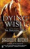 Dying Wish (Sentinel Wars, #6)