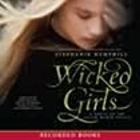 wicked girls a novel of the Wicked definition, evil or morally bad in principle or practice sinful iniquitous: wicked people wicked habits see more.