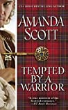 Tempted by a Warrior by Amanda Scott