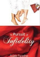 In Pursuit Of Infidelity