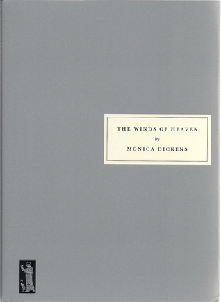 The Winds of Heaven by Monica Dickens