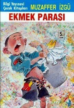 [PDF / Epub] ☃ Ekmek Parası Author Muzaffer İzgü – Sunkgirls.info