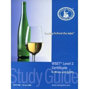 WSET Level 2 Certificate in Wines and Spirits: Study Guide