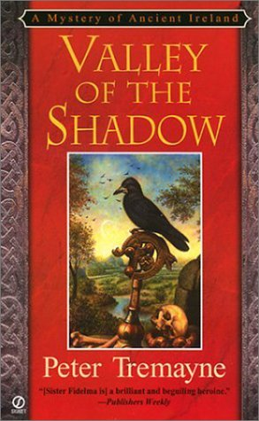 Ebook Valley Of The Shadow Sister Fidelma 6 By Peter Tremayne