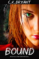 Bound (The Crystor, #1)