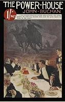 The Power House (Sir Edward Leithen, #1)