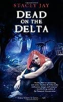 Dead on the Delta (Annabelle Lee, #1)