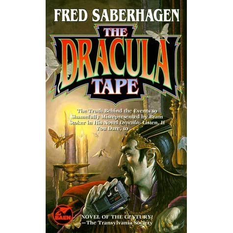 The Dracula Tape (Dracula Series, #1) by Fred Saberhagen