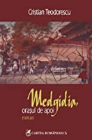 Medgidia, oraşul de apoi