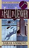 A Fall in Denver (Em Hansen Mystery, #2)