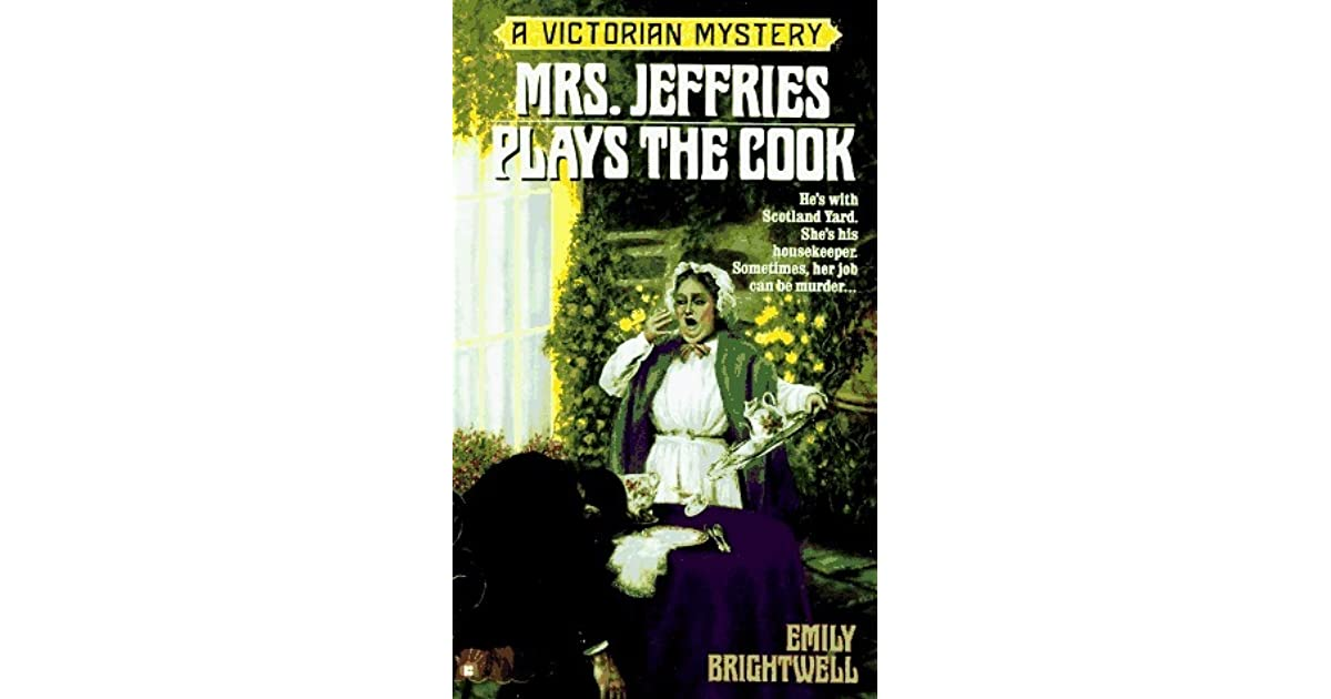 mrs jeffries plays the cook brightwell emily