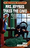 Mrs. Jeffries Takes the Cake (Mrs. Jeffries, #13)