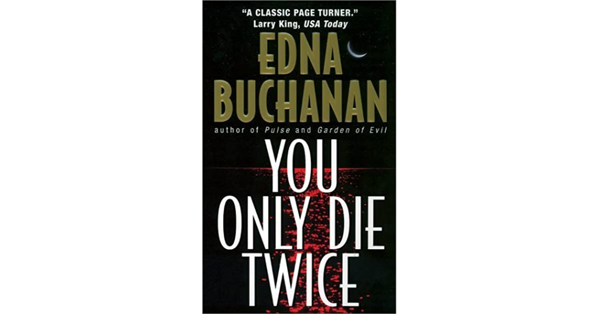 you only die twice buchanan edna