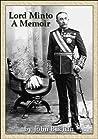 Lord Minto: A Memoir
