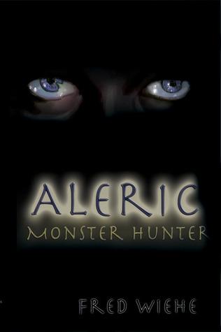 Aleric, Monster Hunter