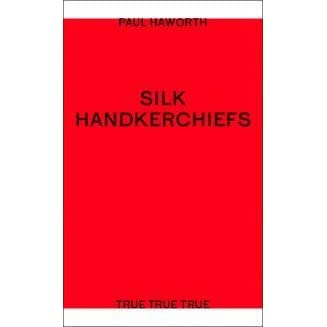 Silk Handkerchiefs by Paul Haworth