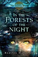 In the Forests of the Night: The Goblin Wars, Book Two