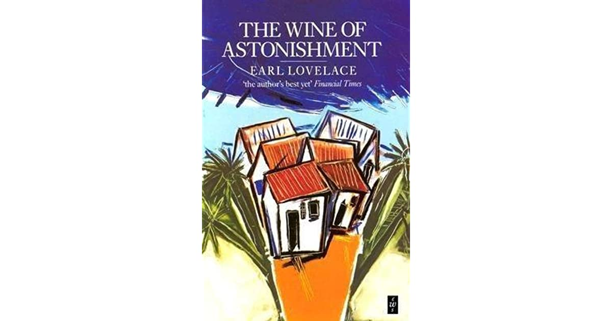 the characters of bee and bolo in earl lovelaces book the wine of astonishment A wine of astonishment trinidad in earl lovelace's book the wine of astonishment two main characters arise bee and bolo.