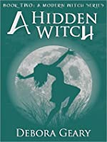 A Hidden Witch (A Modern Witch #2)