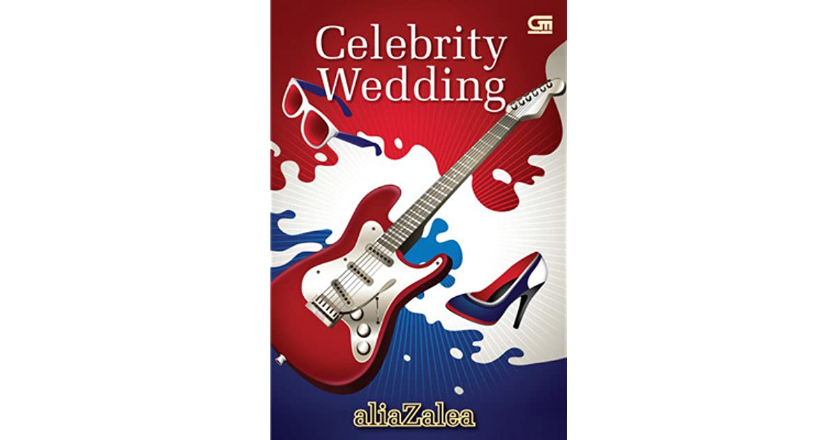 NOVEL ALIAZALEA CELEBRITY WEDDING EPUB