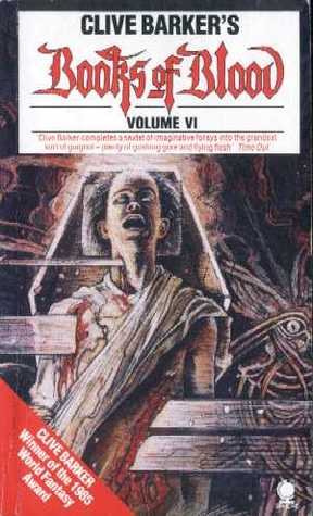 Books of Blood: Volume Six (Books of Blood, #6)