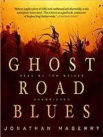Ghost Road Blues (Pine Deep #1)