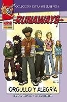 Runaways: Orgullo y Alegría (Colección Extra Superhéroes, #8; Runaways #1)