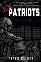 Ex-Patriots (Ex-Heroes, #2)