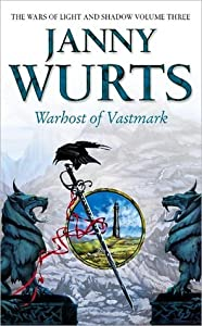 Warhost of Vastmark (Wars of Light & Shadow, #3; Arc 2 - The Ships of Merior, #2)