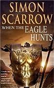 When the Eagle Hunts (Eagle, #3)
