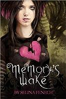 Memorys Wake (Memorys Wake Trilogy Book 1)