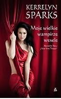 Moje wielkie wampirze wesele (Love at Stake, #8)