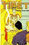 The Secret of Tibet by William Dixon Bell